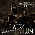Lady Antbellum American Honey