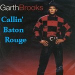 Garth Brooks Callin' Baton Rouge