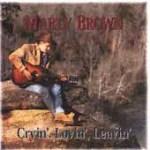Marty Brown Cryin' Lovin' Leavin'