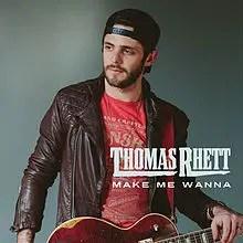 Thomas Rhett Make Me Wanna
