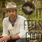 Drake White It Feels Good