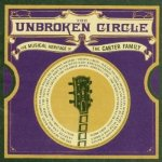 Unbroken Circle Musical Heritage of the Carter Family