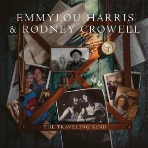 Emmylou Harris Rodney Crowell Traveling Kind