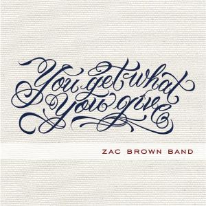 zac-brown-band-you-get-what-you-give
