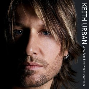 keith-urban-love-pain-the-whole-crazy-thing