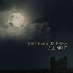 Brothers Osborne All Night Single Artwork