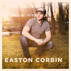 Easton Corbin Turn Up Artwork