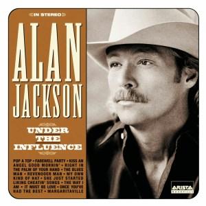 Alan Jackson Under The Influence