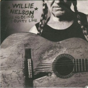 Willie Nelson Mendocino County Line