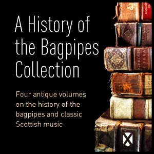 A History of the Bagpipes