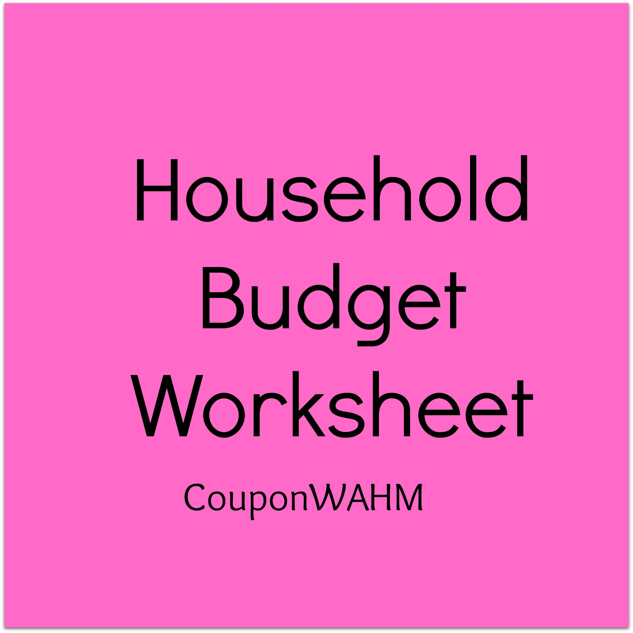 Free Household Budget Worksheet Coupon Wahm