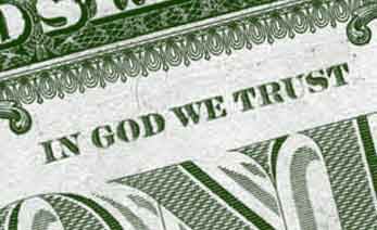 in God we trust imprinted on our US Currency.