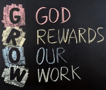 Grow Acronym - God Rewards Our Work