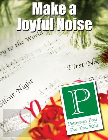 Patterson Post 2013 Christmas Newsletter Cover - Make a Joyful Noise Carol book