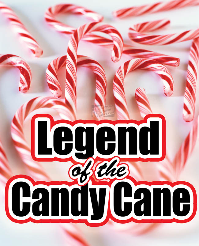 Legend of the Candy Cane: A Candymaker's Witness #CandyCane #Christmas