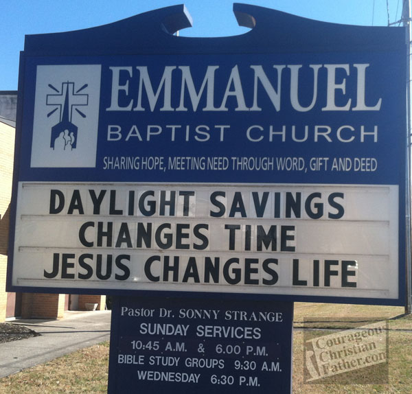 Daylight savings changes time, Jesus changes life - Emmanuel Baptist Church
