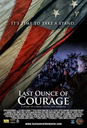 Last Ounce of Courage Movie Poster