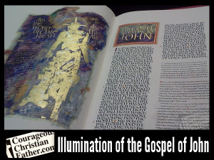 Courageous Christian Father | Illumination of the Gospel of John - The Saint John's Bible