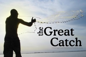 The Great Catch