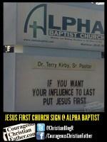 Jesus first church sign @ ALpha Baptist