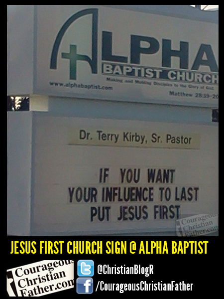 Jesus first church sign @ ALpha Baptist