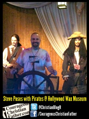 Steve Poses with Pirates @ Hollywood Wax Museum -
