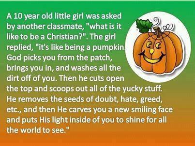 The Christian being like a pumpkin analogy
