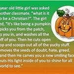 The Christian being like a pumpkin analogy