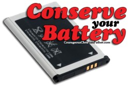 Conserve Your Battery
