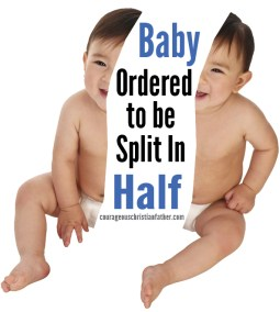 Baby Ordered to be Split In Half