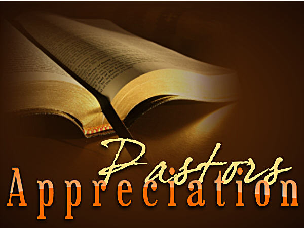 Pastor Appreciation Month - Pastor Appreciation - Pastors Appreciation Pastor Appreciation - Pastors Appreciation Day - Pastor Appreciation - Pastors Appreciation Month