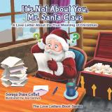 It's Not About You, Mr. Santa Claus (Book Cover)
