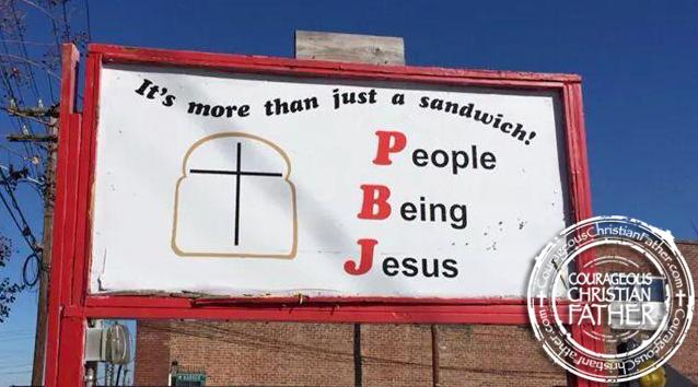 PBJ Sign (People Being Jesus)