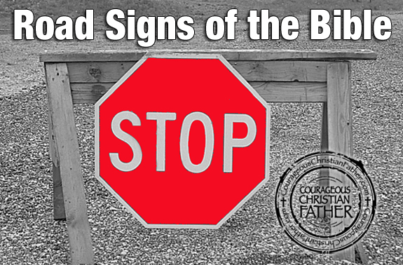 Road Signs of the Bible - Stop