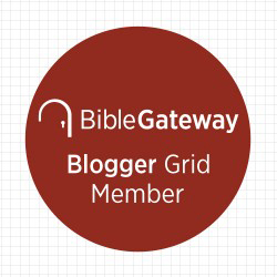 Bible Gateway Blogger Grid (BG²) Member