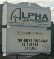 The Great Physician Church Sign | Alpha Baptist