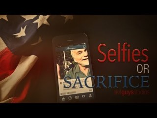 Selfies or Sacrifice