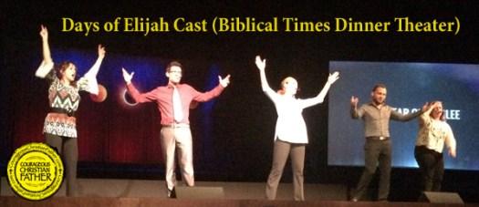 Days of Elijah Cast (Biblical Times Dinner Theater)