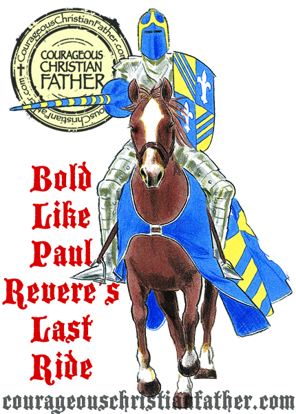 Bold Like Paul Revere's Last Ride