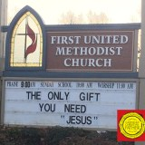 The Only Gift Church Sign