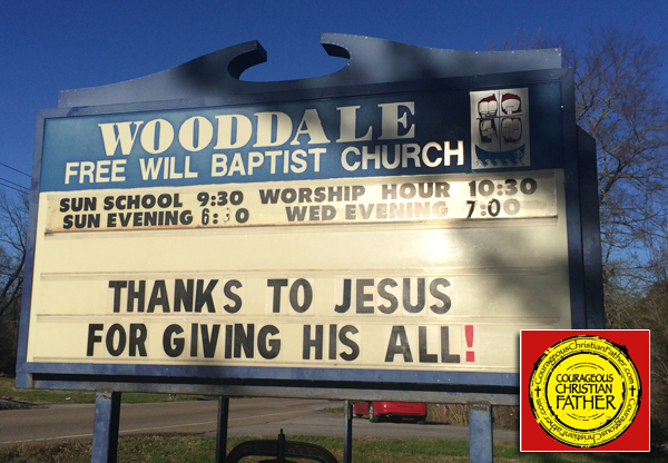Wooddale Free Will Baptist Church - Church Sign - Thanks to Jesus for giving His All!