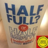 Zaxby's Cup - Half Full? Half Empty? Problem Solved! Just Refill! Cup