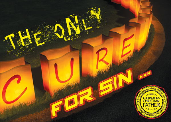 The Only Cure For Sin