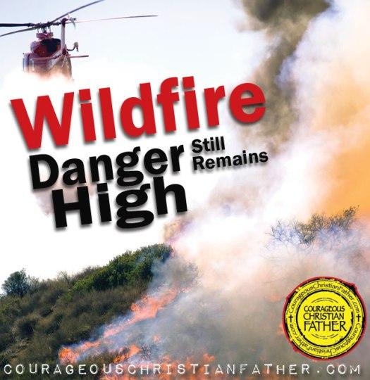 Wildfire Danger Still Remains High