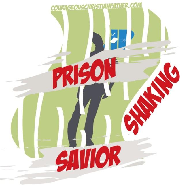 Prison-Shaking Savior