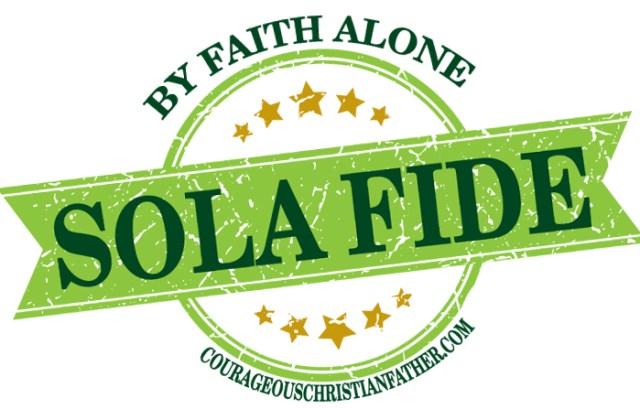 Sola Fide by Faith Alone