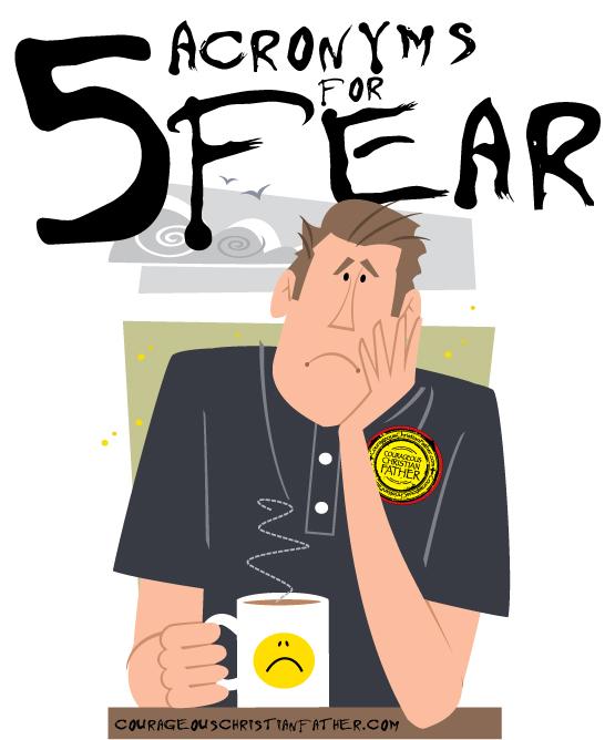 5 Acronyms for Fear #Fear