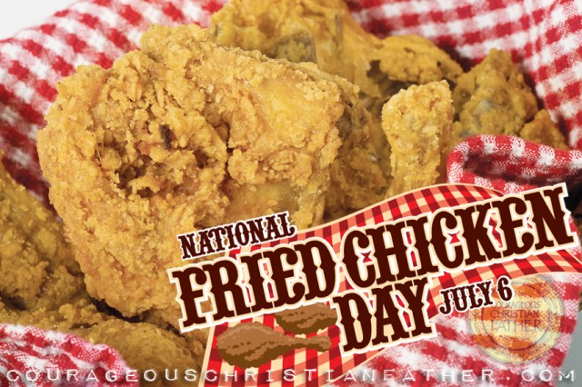 National Fried Chicken Day #NationalFriedChickenDay