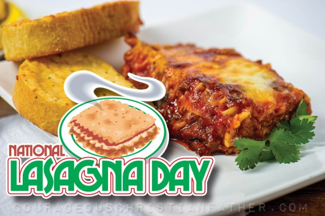 National Lasagna Day #NationalLasagnaDay