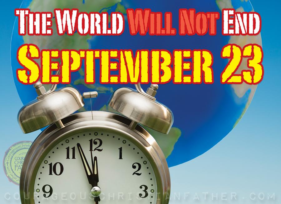 The World Will Not End September 23